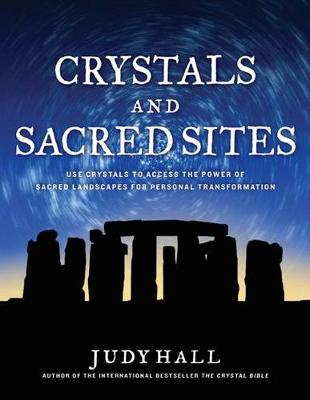 Crystals and Sacred Sites (Paperback)