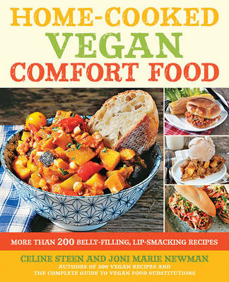 Home-Cooked Vegan Comfort Food: More Than 200 Belly-Filling, Lip-Smacking Recipes (Paperback)