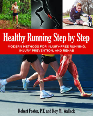 Healthy Running Step by Step: Self-Guided Methods for Injury-Free RunninG (Paperback)