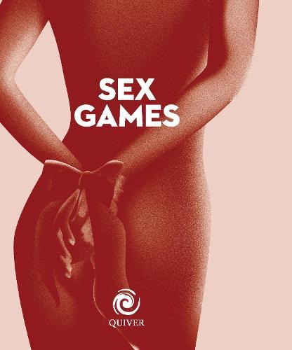 Sex Games mini book - Quiver Minis (Hardback)
