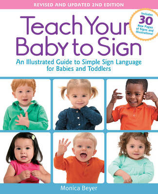 Teach Your Baby to Sign, Revised and Updated 2nd Edition (Paperback)
