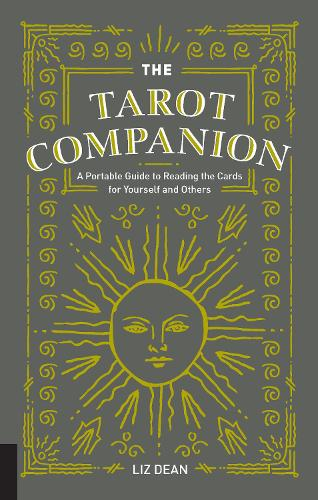 The Tarot Companion: A Portable Guide to Reading the Cards for Yourself and Others (Hardback)