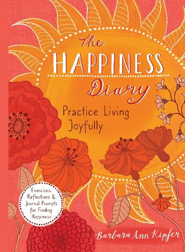 The Happiness Diary: Practice Living Joyfully (Paperback)