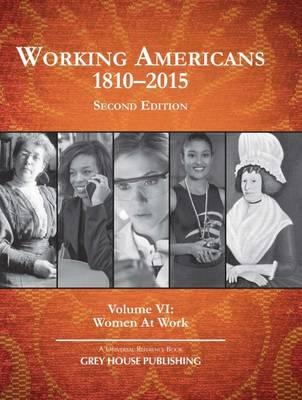 Working Americans, 1880-2015: Women At Work - Working Americans (Hardback)