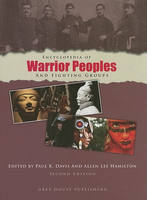 Encyclopedia of Warrior Peoples & Fighting Groups (Hardback)