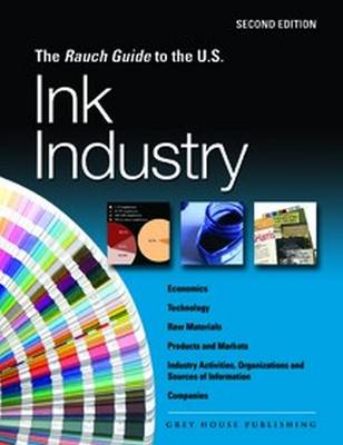 Rauch Guide to the US Ink Industry (Paperback)