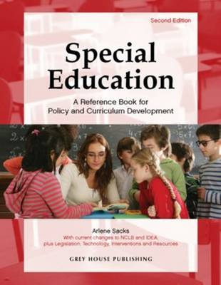 Special Education: A Reference Book for Policy & Curriculum Development (Hardback)