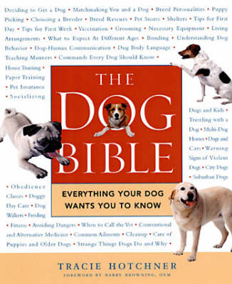 The Dog Bible: Everything Your Dog Wants You to Know (Paperback)