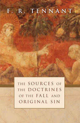 Sources of the Doctrines of the Fall and Original Sin (Paperback)