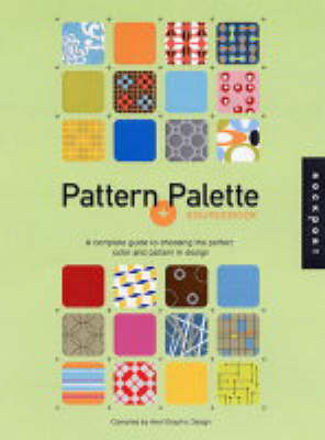 Pattern and Palette Sourcebook: A Complete Guide to Using Color in Design (Paperback)