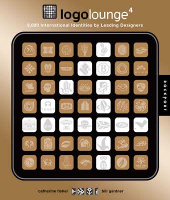 LogoLounge: v. 4: 2,000 International Identities by Leading Designers (Hardback)