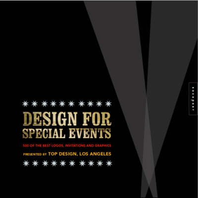 Design for Special Events: 500 of the Best Logos, Invitations, and Graphics (Hardback)