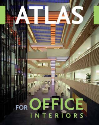Atlas for Office Interiors (Hardback)