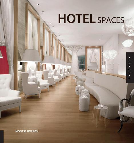 Hotel Spaces (Hardback)