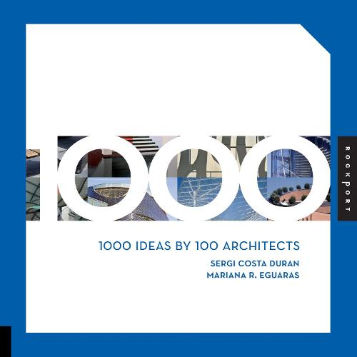 1000 Ideas by 100 Architects (Paperback)