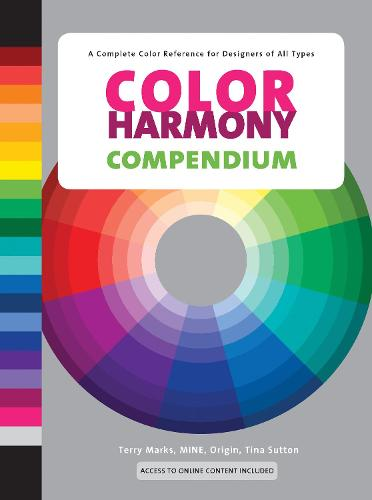 Color Harmony Compendium: A Complete Color Reference for Designers of All Types, 25th Anniversary Edition (Hardback)
