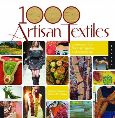 1000 Artisan Textiles: Contemporary Fiber Art, Quilts, and Wearables (Paperback)