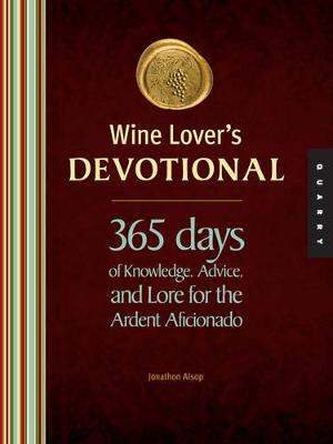 Wine Lover's Devotional: 365 Days of Knowledge, Advice, and Lore for the Ardent Aficionado (Hardback)