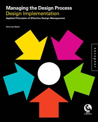 Managing the Design Process-Implementing Design: An Essential Manual for the Working Designer (Paperback)