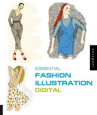 Essential Fashion Illustration: Digital: Includes CD-ROM Ai/Jpeg/Psd (Paperback)