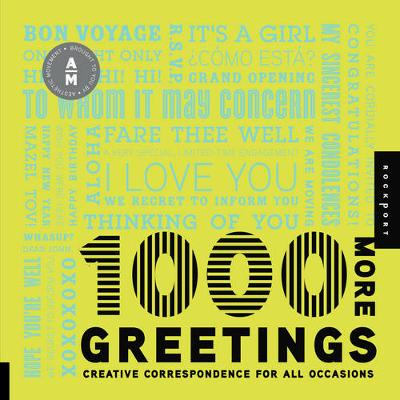 1,000 More Greetings: Creative Correspondence for All Occasions (Paperback)