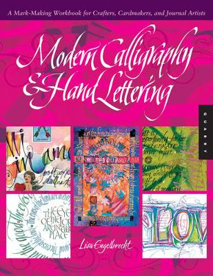 Modern Calligraphy & Hand Lettering: A Mark-Making Workbook for Crafters, Cardmakers, and Journal Artists (Paperback)