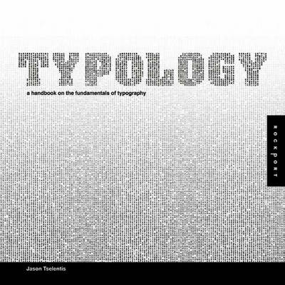 Typology: A Handbook on the Fundamentals of Typography (Hardback)