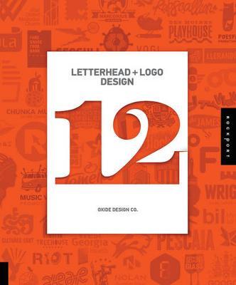 Letterhead and Logo Design 12 (Hardback)