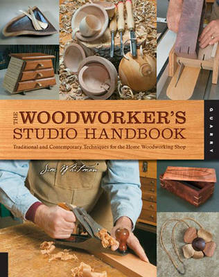 The Woodworker's Studio Handbook: Traditional and Contemporary Techniques for the Home Woodworking Shop (Paperback)