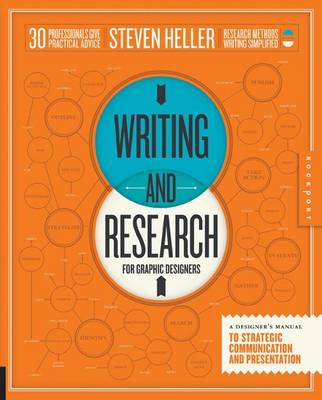 Writing and Research for Graphic Designers: A Designer's Manual to Strategic Communication and Presentation (Hardback)