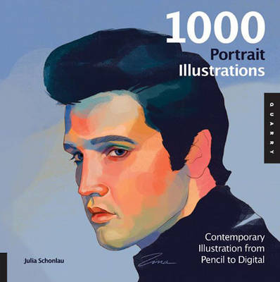 1,000 Portrait Illustrations: Contemporary Illustration from Pencil to Digital (Paperback)