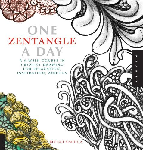 One Zentangle A Day: A 6-Week Course in Creative Drawing for Relaxation, Inspiration, and Fun - One A Day (Paperback)