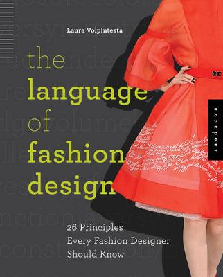 The Language of Fashion Design: 26 Principles Every Fashion Designer Should Know (Paperback)
