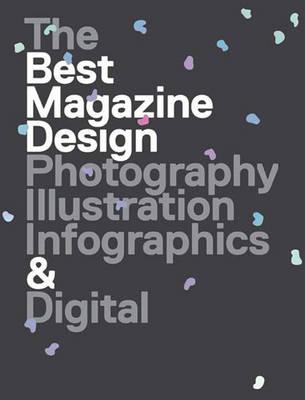 47th Publication Design Annual: The Best Magazine Design: Photography, Illustration, Infographics & Digital (Paperback)