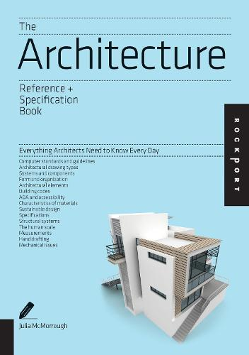 The Architecture Reference & Specification Book: Everything Architects Need to Know Every Day (Paperback)