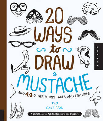 20 Ways To Draw A Mustache And 44 Other Funny Faces Features