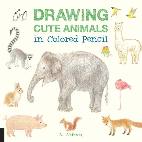 Drawing Cute Animals in Colored Pencil (Paperback)