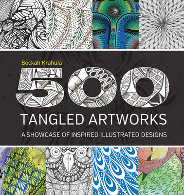 500 Tangled Artworks: A Showcase of Inspired Illustrated Designs (Paperback)