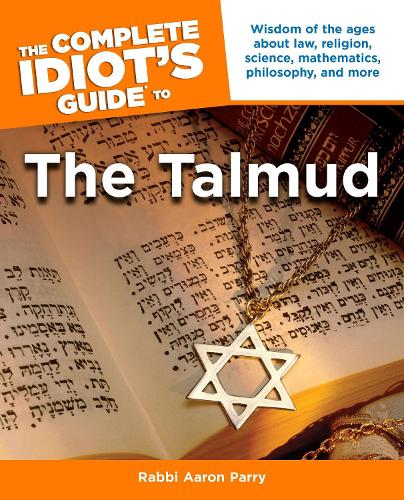 Complete Idiot's Guide to Understanding the Talmud (Paperback)