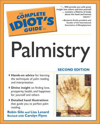 Complete Idiot's Guide to Palmistry - Complete Idiot's Guide to S. (Paperback)