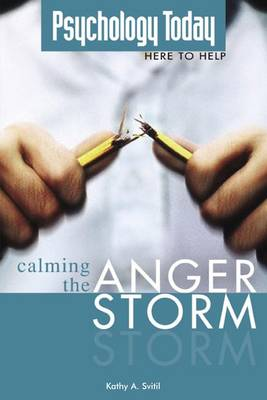 Psychology Today: Calming the Anger Storm (Paperback)