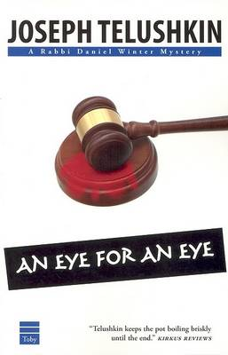 An Eye for an Eye - Rabbi Daniel Mystery S. Bk. 3 (Paperback)