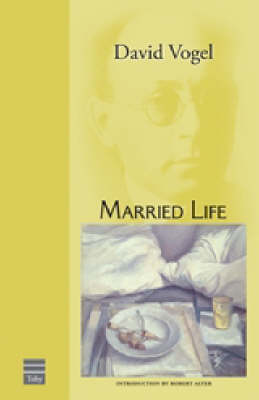 Married Life - Hebrew Classics S. (Paperback)