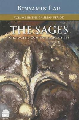 Sages: v. III: The Galillean Period (Hardback)
