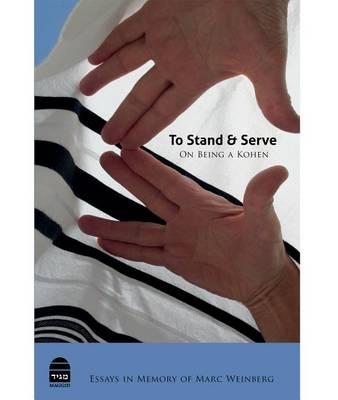 To Stand and Serve (Hardback)