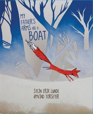 My Father's Arms Are A Boat (Hardback)