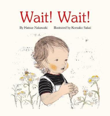 Wait! Wait! (Hardback)