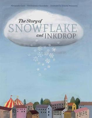 The Story of Snowflake and Inkdrop (Hardback)