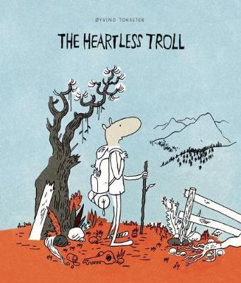 The Heartless Troll (Hardback)