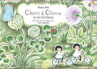 Chirri & Chirra, In the Tall Grass (Hardback)